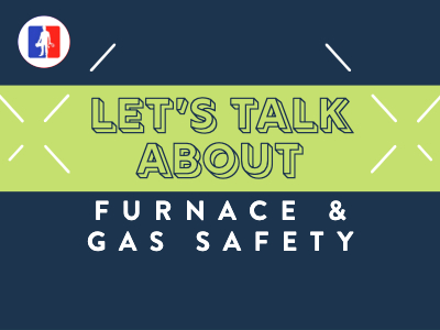 Let's Talk About Gas Furnace Safety