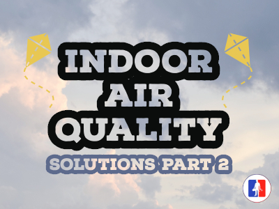 20 Indoor Air Quality Solutions For Your Home Part 2
